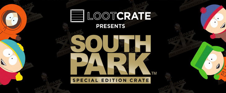 #SouthPark20 Loot Crate!