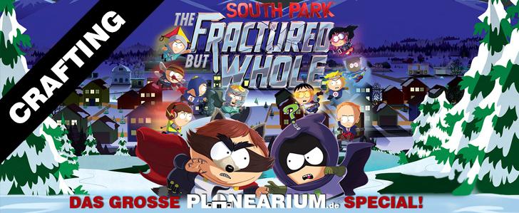 Crafting Tipps für South Park: Die rektakuläre Zerreißprobe